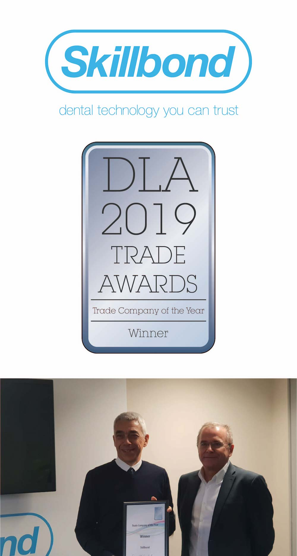 """""""We are extremely pleased to have been voted the Trade Company of the Year at this year's DLA Trade Awards, it means a lot to all of us here at Skillbond to have our peers and customers rate our service and support so highly."""""""