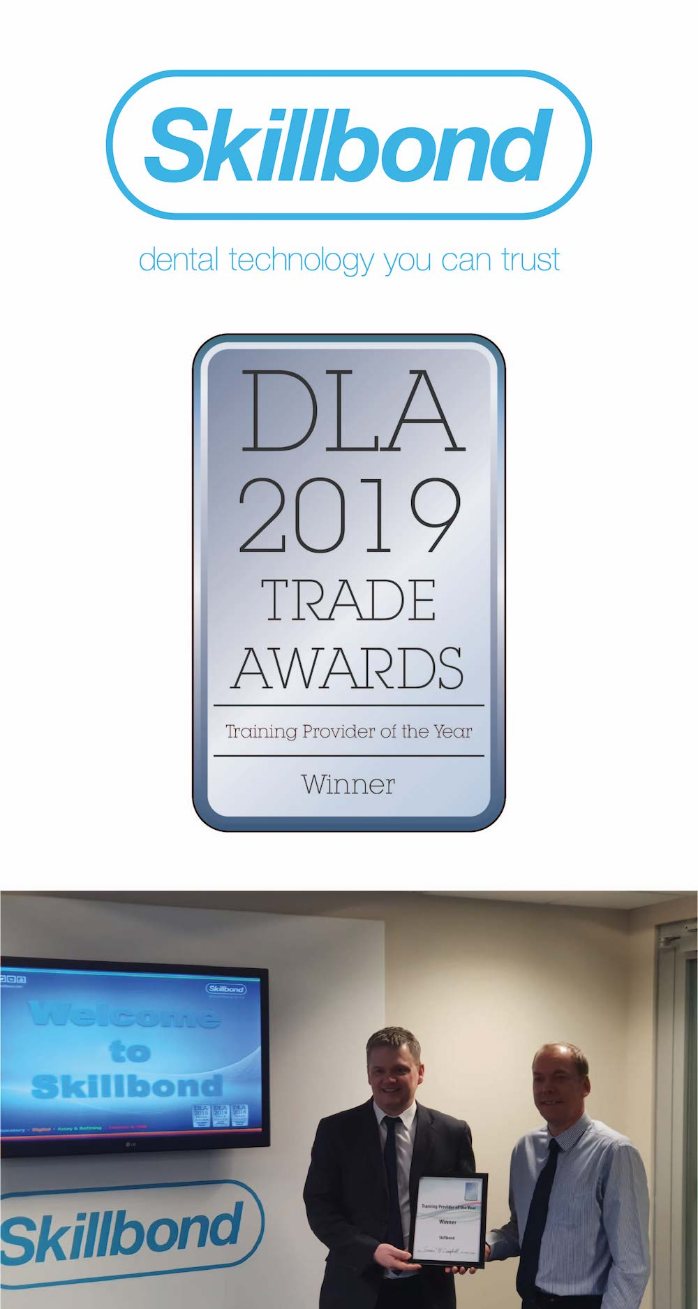"""""""Continuous Professional Development is as much an essential part of being a Dental Technician in the UK as being registered with the GDC is. So we are delighted to have been named Training Provider of the Year for the DLA Trade Awards. We have made significant investment in our training, both to make sure that they meet the regulatory requirements as well as the commercial requirements of our customers."""""""